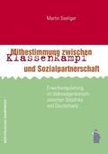 Mitbestimmung zwischen Klassenkampf und Sozialpartnerschaft