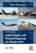 Hubschrauber und Propellerflugzeuge der Bundeswehr