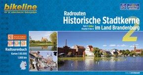 Bikeline Radtourenbuch Radrouten Historische Stadtkerne im Land Brandenburg - Bd.2
