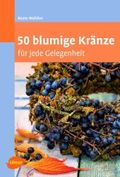50 blumige Kränze