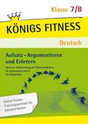 Aufsatz - Argumentieren und Erörtern, 7./8. Klasse