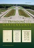 Die Erfindung der Gartenkunst