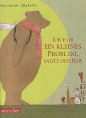 Ich hab ein kleines Problem, sagte der Bär, Geschenkbuch-Ausgabe