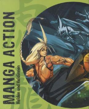 Manga Action Helden und Heldinnen