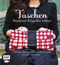 Taschen - Moderne Klassiker nähen