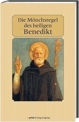Die Mönchsregel des heiligen Benedikt