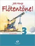 Jede Menge Flötentöne! Band 3 (mit 2CDs) - Bd.3