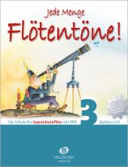 Jede Menge Flötentöne!, für Sopranblockflöte, m. 2 Audio-CDs - Bd.3