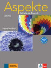 Aspekte - Mittelstufe Deutsch: Intensivtrainer; Bd.2