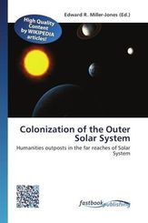 Colonization of the Outer Solar System