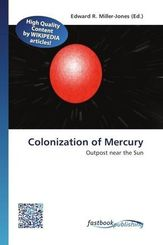 Colonization of Mercury