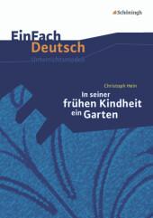 Christoph Hein: In seiner frühen Kindheit ein Garten