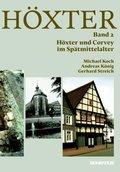 Höxter: Höxter und Corvey im Spätmittelalter; Bd.2