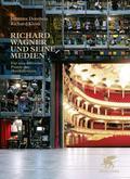 Richard Wagner und seine Medien
