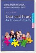 Lust und Frust der Patchwork-Familie
