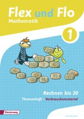 Flex und Flo, Ausgabe 2014: Rechnen bis 20 (Verbrauchsmaterial) - Themenheft.1