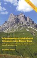 Bergwanderungen, Gipfelziele und Höhenwege in den Allgäuer Alpen