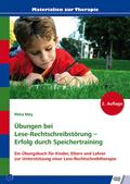 Übungen bei Lese-Rechtschreibstörung - Erfolg durch Speichertraining