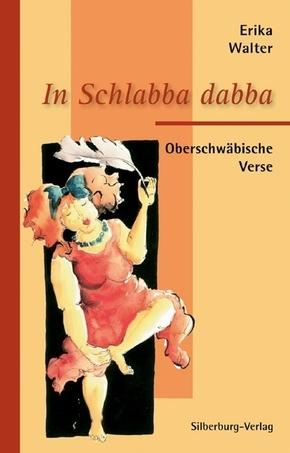 In Schlabba dabba