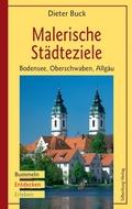 Malerische Städteziele Bodensee, Oberschwaben, Allgäu