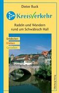 KreisVerkehr - Radeln und Wandern rund um Schwäbisch Hall