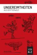 Ungereimtheiten aus der Tierwelt von A-Z, m. Audio-CD