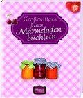 Großmutters feines Marmeladenbüchlein