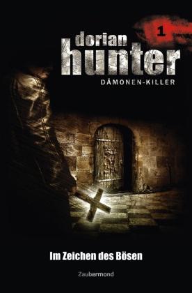 Dorian Hunter, Dämonen-Killer - Im Zeichen des Bösen
