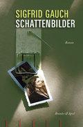 Schattenbilder; Roman   ; Lit. Progr. 155; Deutsch