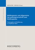 Waffengesetz (WaffG) und Allgemeine Verwaltungsvorschrift zum Waffengesetz