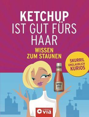 Ketchup ist gut fürs Haar