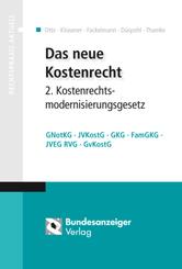 Das neue Kostenrecht - 2. Kostenrechtsmodernisierungsgesetz