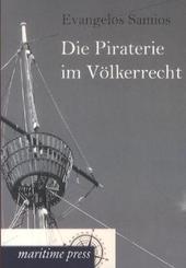 Die Piraterie im Völkerrecht