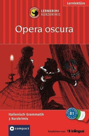 Opera oscura - Lernkrimis Italienisch