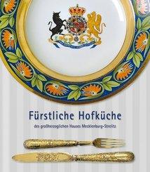 Fürstliche Hofküche des großherzoglichen Hauses Mecklenburg-Strelitz