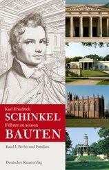 Karl Friedrich Schinkel. Führer zu seinen Bauten: Berlin und Potsdam; 1