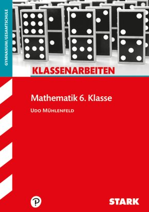 Klassenarbeiten Mathematik 6. Klasse, Gymnasium (G8)