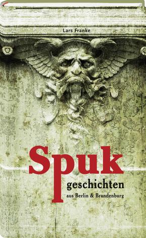 Spukgeschichten aus Berlin & Brandenburg