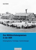 Das Militärerholungswesen in der DDR