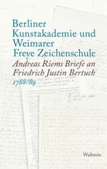 Berliner Kunstakademie und Weimarer Freye Zeichenschule