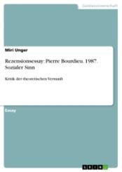 Rezensionsessay:  Pierre Bourdieu. 1987. Sozialer Sinn