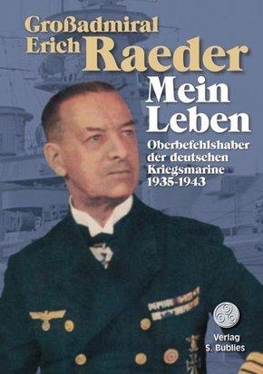 Großadmiral Erich Raeder - Mein Leben