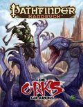 Pathfinder Chronicles, Die Orks Golarions