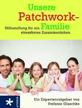 Unsere Patchwork-Familie