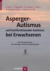 Asperger-Autismus und hochfunktionaler Autismus bei Erwachsenen, m. CD-ROM