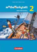 mathewerkstatt - Mittlerer Schulabschluss Baden-Württemberg: Schülerbuch; Bd.2
