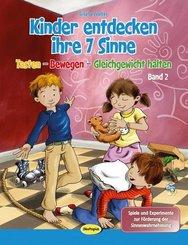 Kinder entdecken ihre 7 Sinne - Bd.2