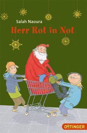 Herr Rot in Not - Eine verrückte Weihnachtsgeschichte