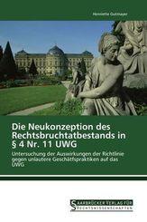 Die Neukonzeption des Rechtsbruchtatbestands in   4 Nr. 11 UWG