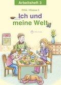 Ich und meine Welt, Ethik Grundschule Sachsen-Anhalt, Sachsen: Klasse 3, Arbeitsheft